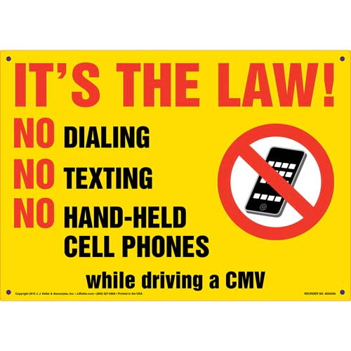 It\u0027s The Law! No Dialing/Texting/Hand-Held Cell Phones Sign
