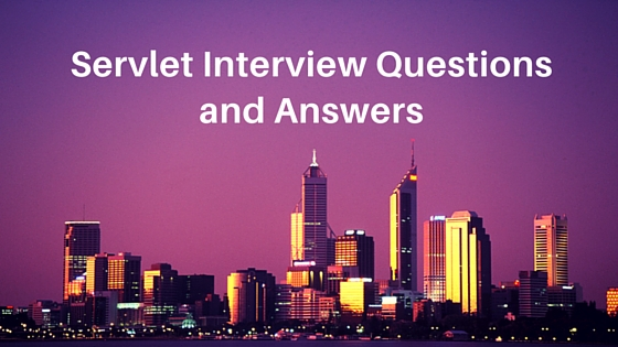 50 Servlet Interview Questions and Answers - JournalDev
