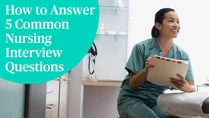 Nursing Interview Questions, Answers, and Tips