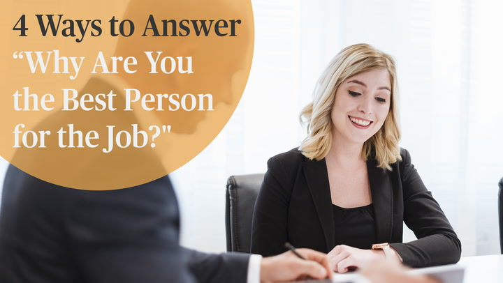Interview Question Why Are You the Best Person for the Job?
