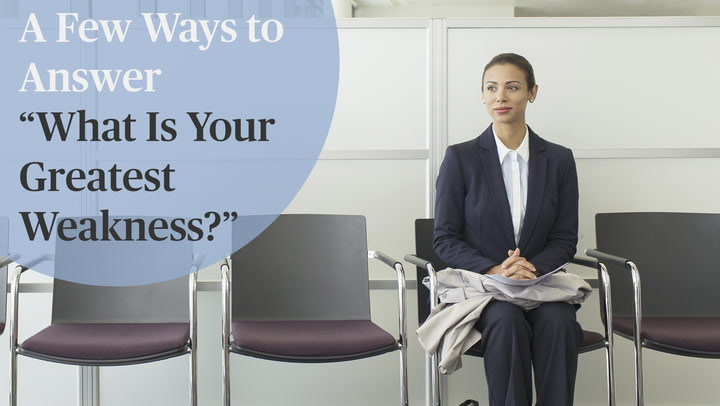 How to Talk About Strengths and Weaknesses in an Interview