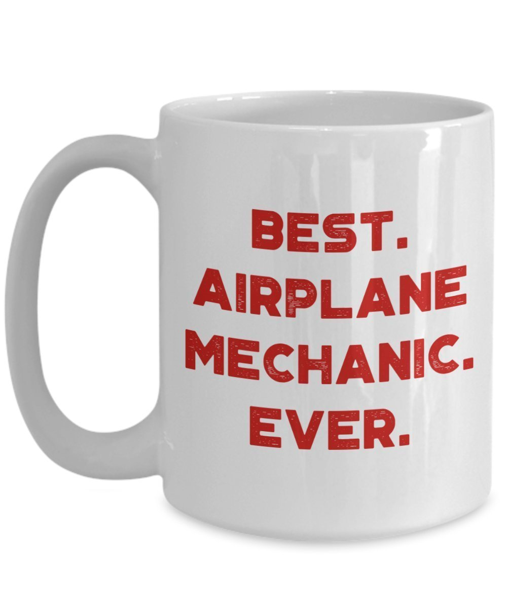 Mugs Best Airplane Mechanic Ever Mug Funny Tea Hot Cup Airplane Mechanic Gifts Home Furniture Diy Peppermilk Eu