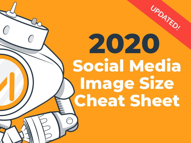2019 Social Media Image Dimensions Cheat Sheet