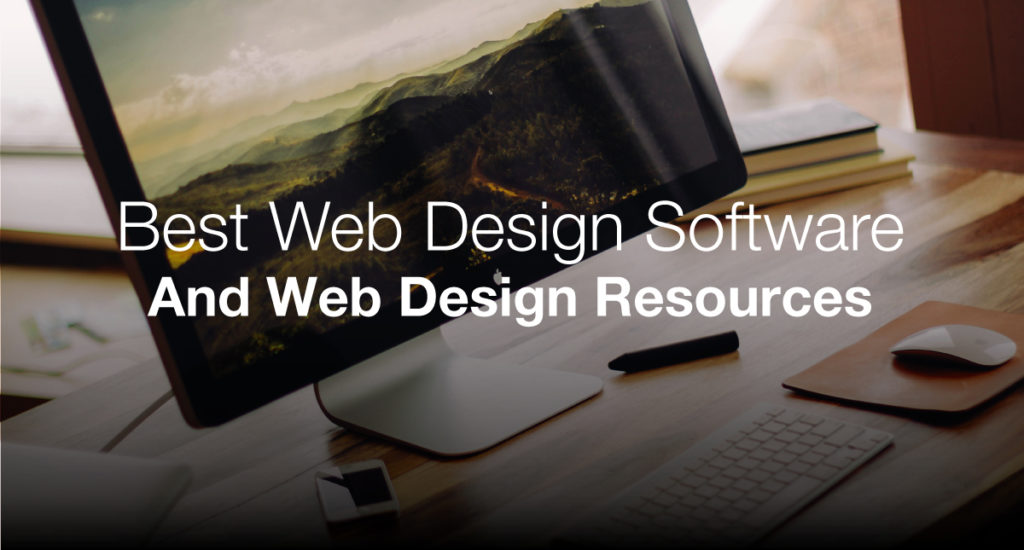 The Best Web Design Software, Tools And Free Resources - 2019 - Make