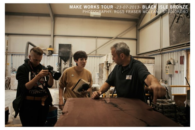 2013-07-23_MakeWorks-BlackIsleBronze-StudioRoRo-2839