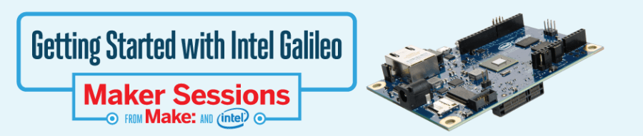 maker-sessions-intel-galileo-hdr