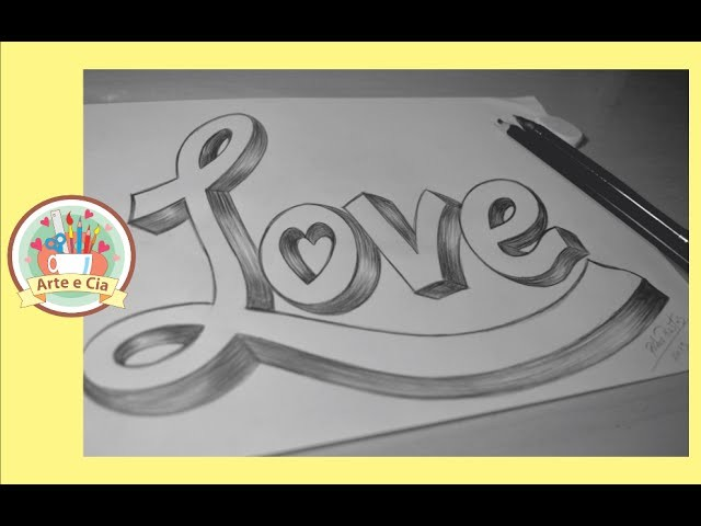 Sofa Art Brasil Como Desenhar Love 3d - How To Draw 3d Love