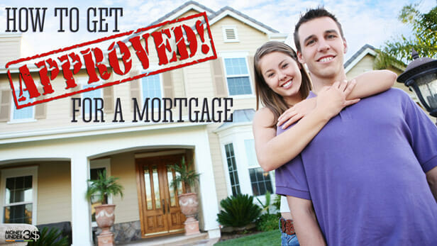 How to Get Approved for a Mortgage