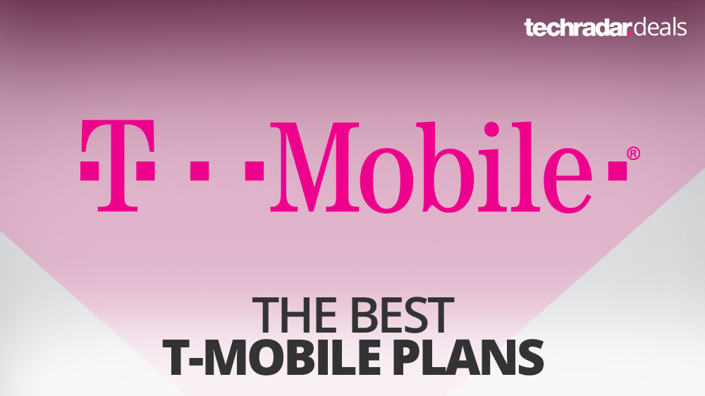The best T-Mobile plans in May 2019 TechRadar