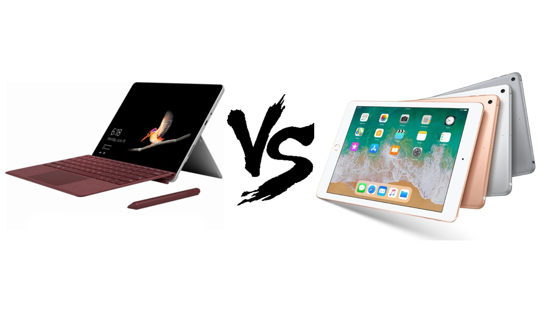 / Vs Surface Go Vs Ipad 2018 Which 10 Inch Tablet Is Best For