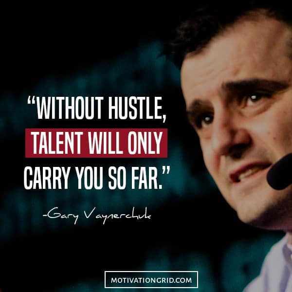 Garyvee Quotes Wallpaper 25 Hustle Quotes About Getting Things Done