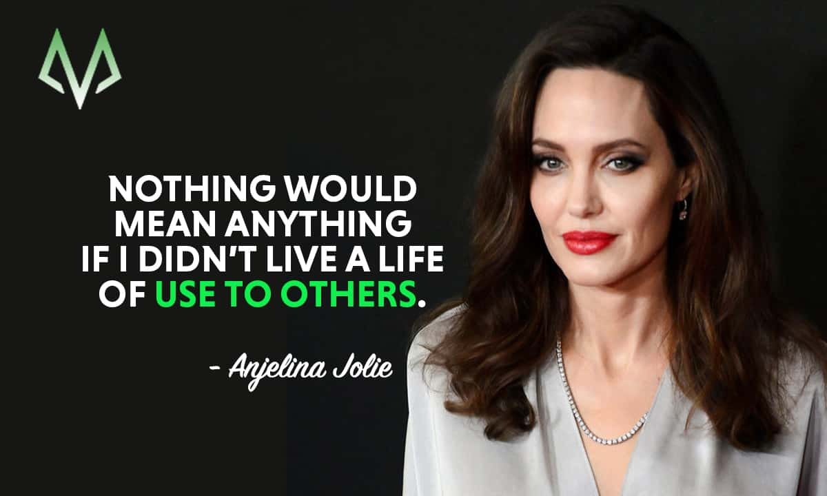 Billionaire Quotes Wallpaper Top 25 Most Inspiring Angelina Jolie Quotes Motivationgrid