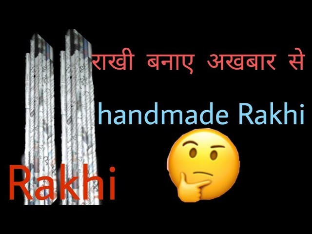 How To Make Rakhi At Homebest Out Of Wastediy Paper