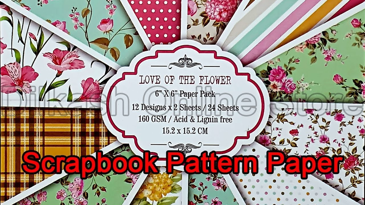 Craft Online Store Scrapbook Paper Craft Pattern 6x6 Inches Pattern Paper Love Of