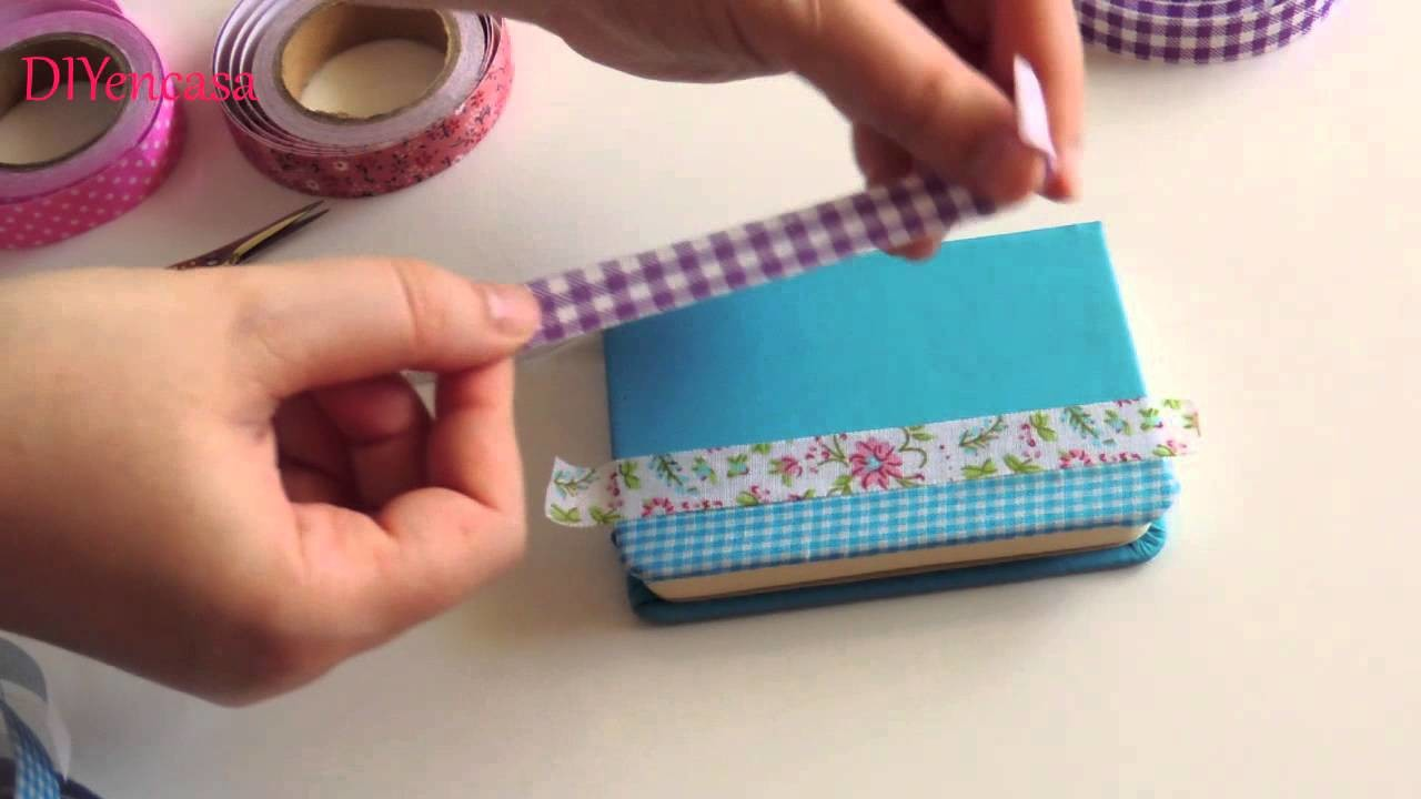 Ideas Para Decorar Tu Libreta Diy Como Decorar Tu Libreta Con Fabric Tapes Notebook With Fabric