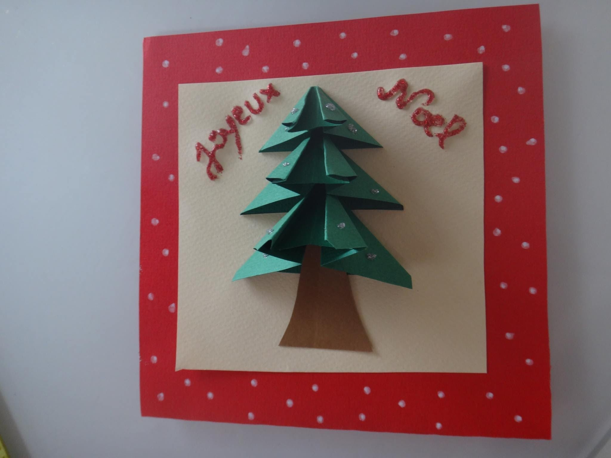 Festifoly Diy Tuto Carte De Voeux Noël 3d My Crafts And Diy Projects