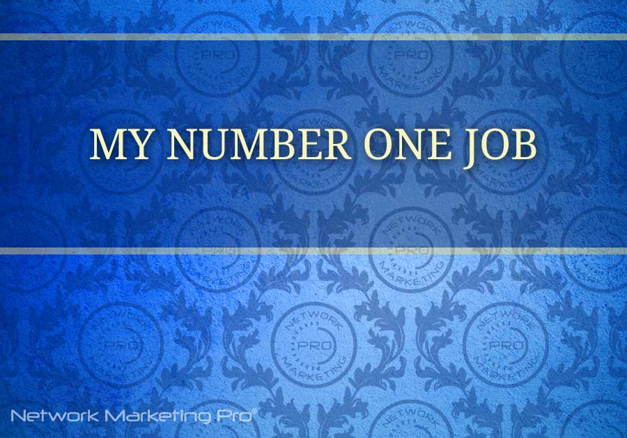 NMPRO #167 - My Number ONE Job Network Marketing Pro