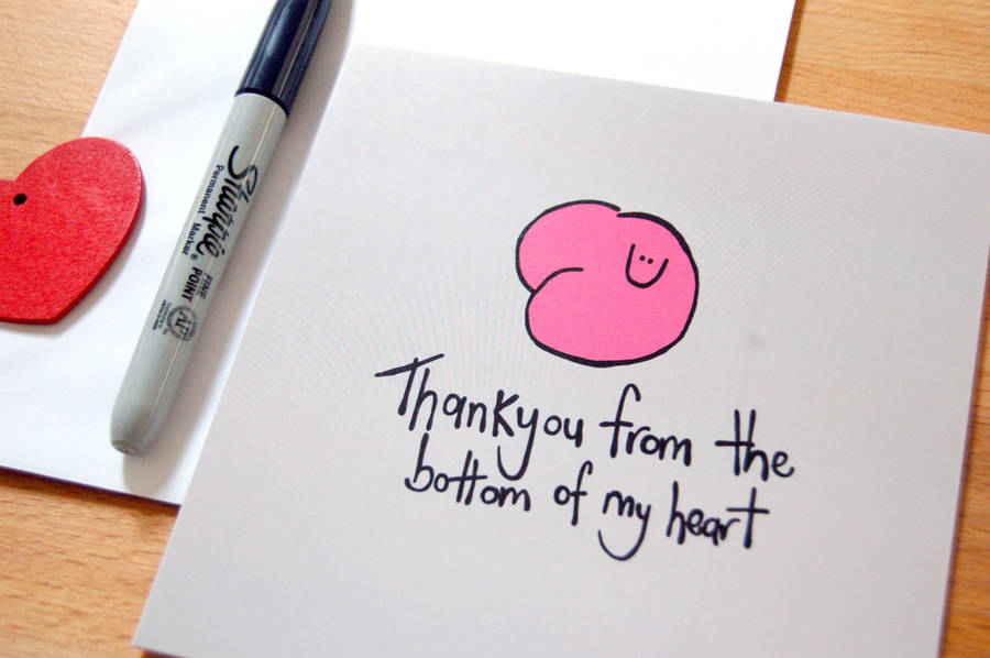 bottom of my heart\u0027 funny thank you card by peas-in-a-pod