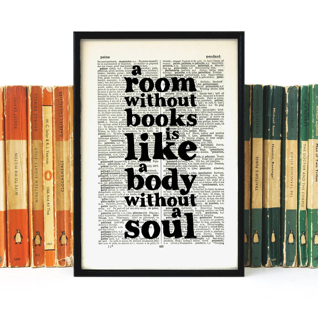 Art For Book Lovers Book Lover 39a Room Without Books 39 Quote Print By