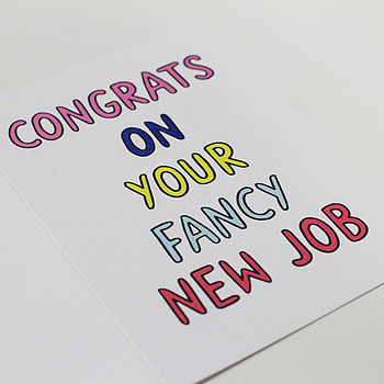 congrats on your fancy new job\u0027 card by veronica dearly