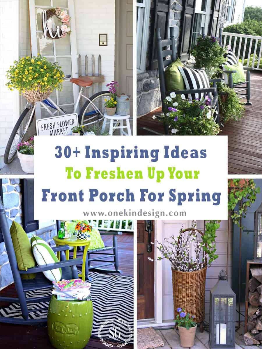 30 Inspiring Ideas To Freshen Up Your Front Porch For Spring