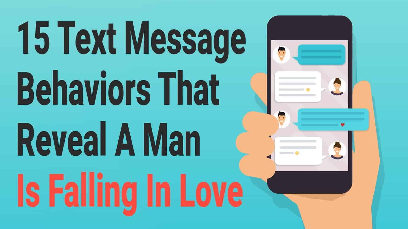 Falling In Love 15 Text Message Behaviors That Reveal A Man Is Falling In Love