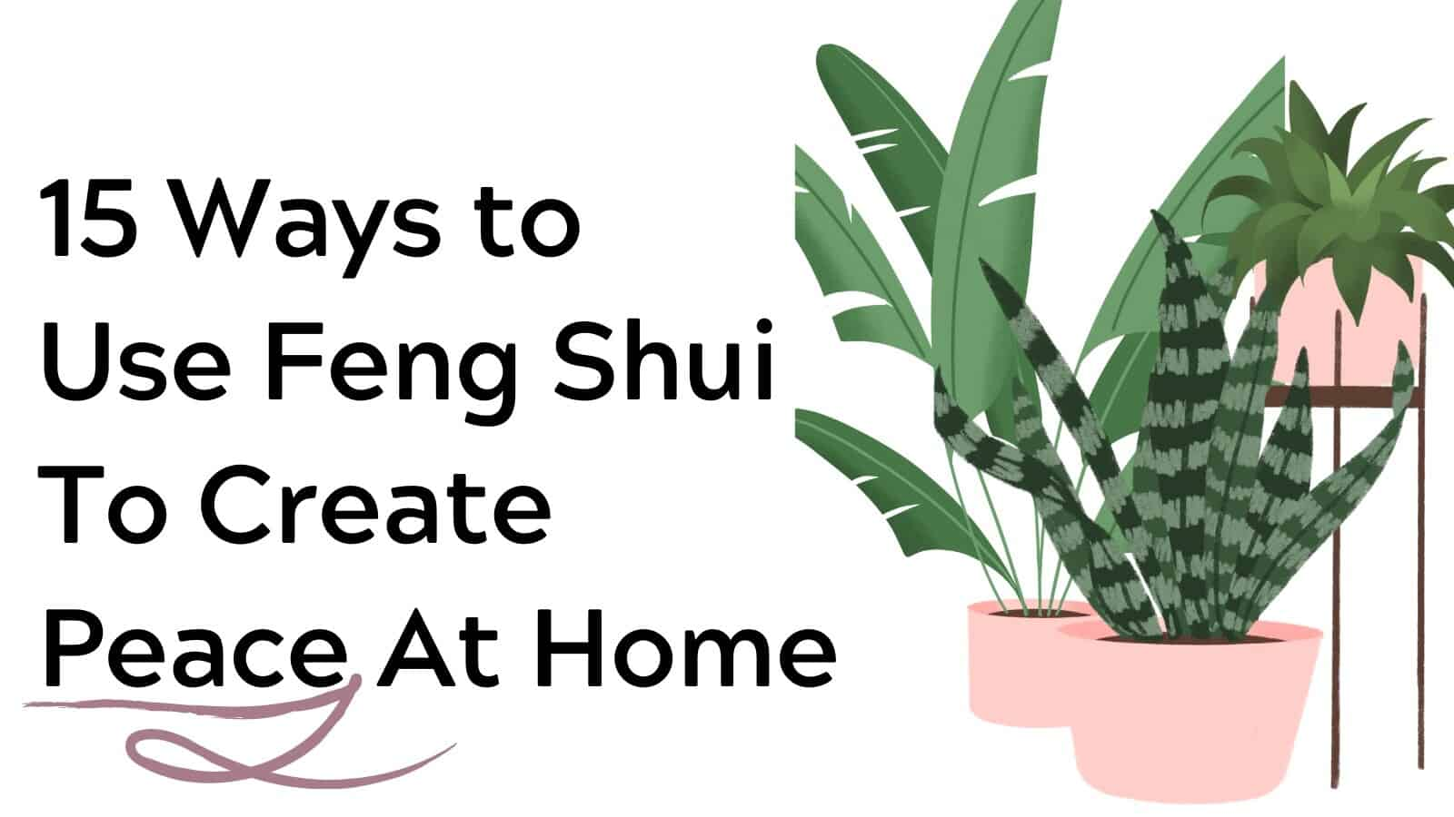 15 Ways To Feng Shui Your Home And Get More Peace