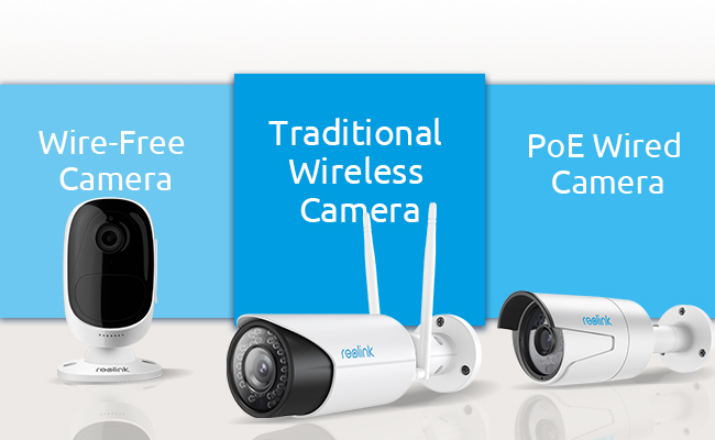 Wired vs Wireless Security Cameras \u2014 Which One to Choose \u2014 Reolink Blog
