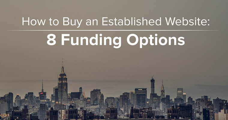 How to Buy an Online Business 8 Funding Options SEJ