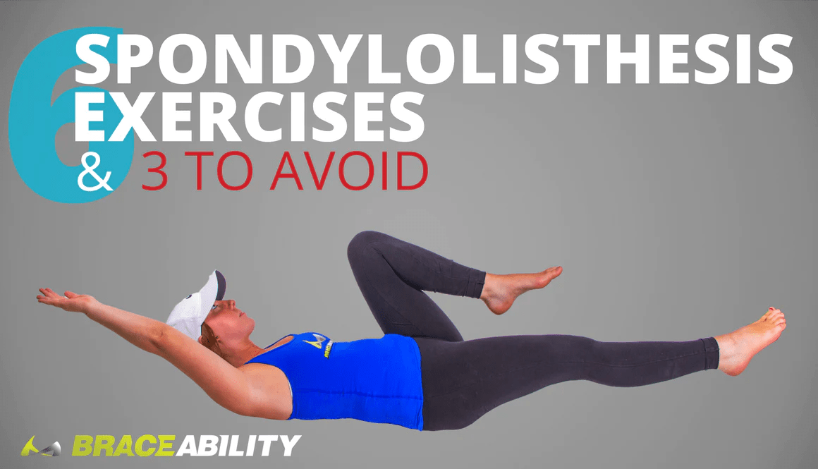 6 Best Spondylolisthesis Exercises And 3 To Avoid