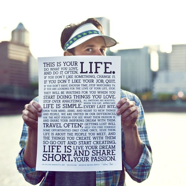 Holstee Manifesto The holstee Manifesto Original Letterpress Poster 12