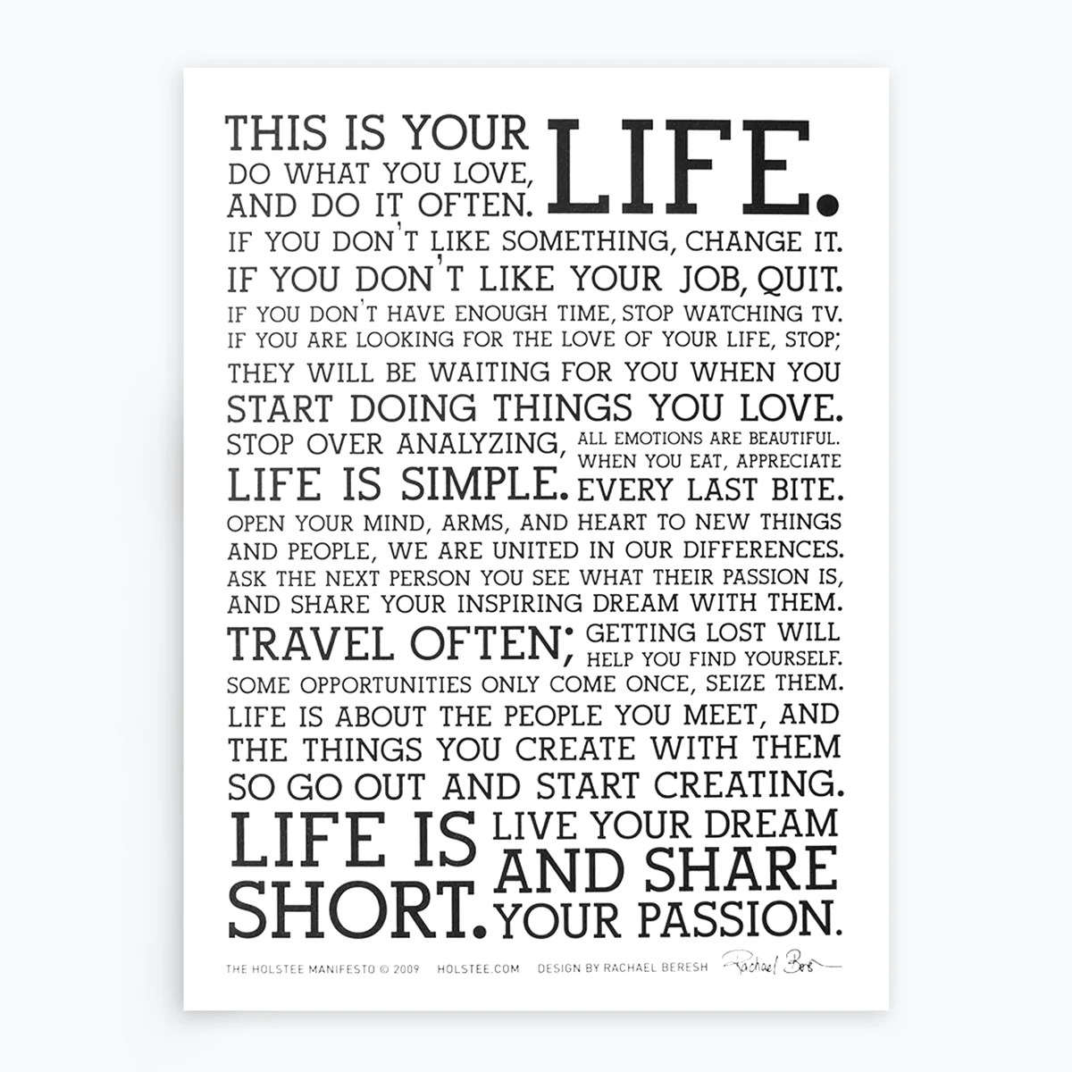 Holstee Manifesto The holstee Manifesto | This Is Your Life. | holstee