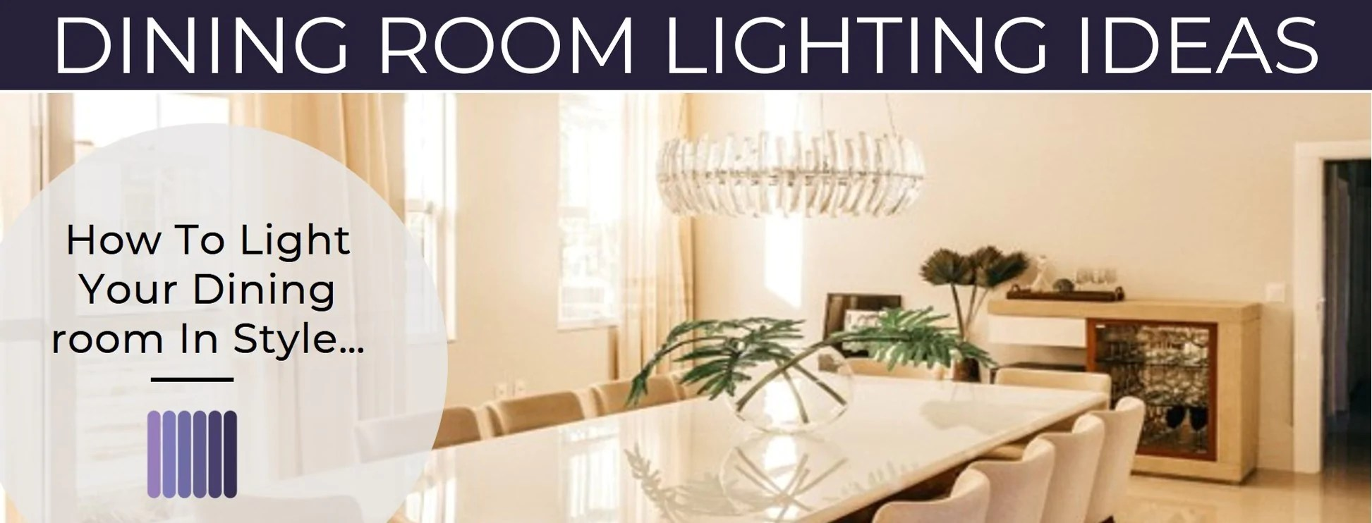 Dining Room Lighting Ideas Dine In Style With Our Lighting Tips