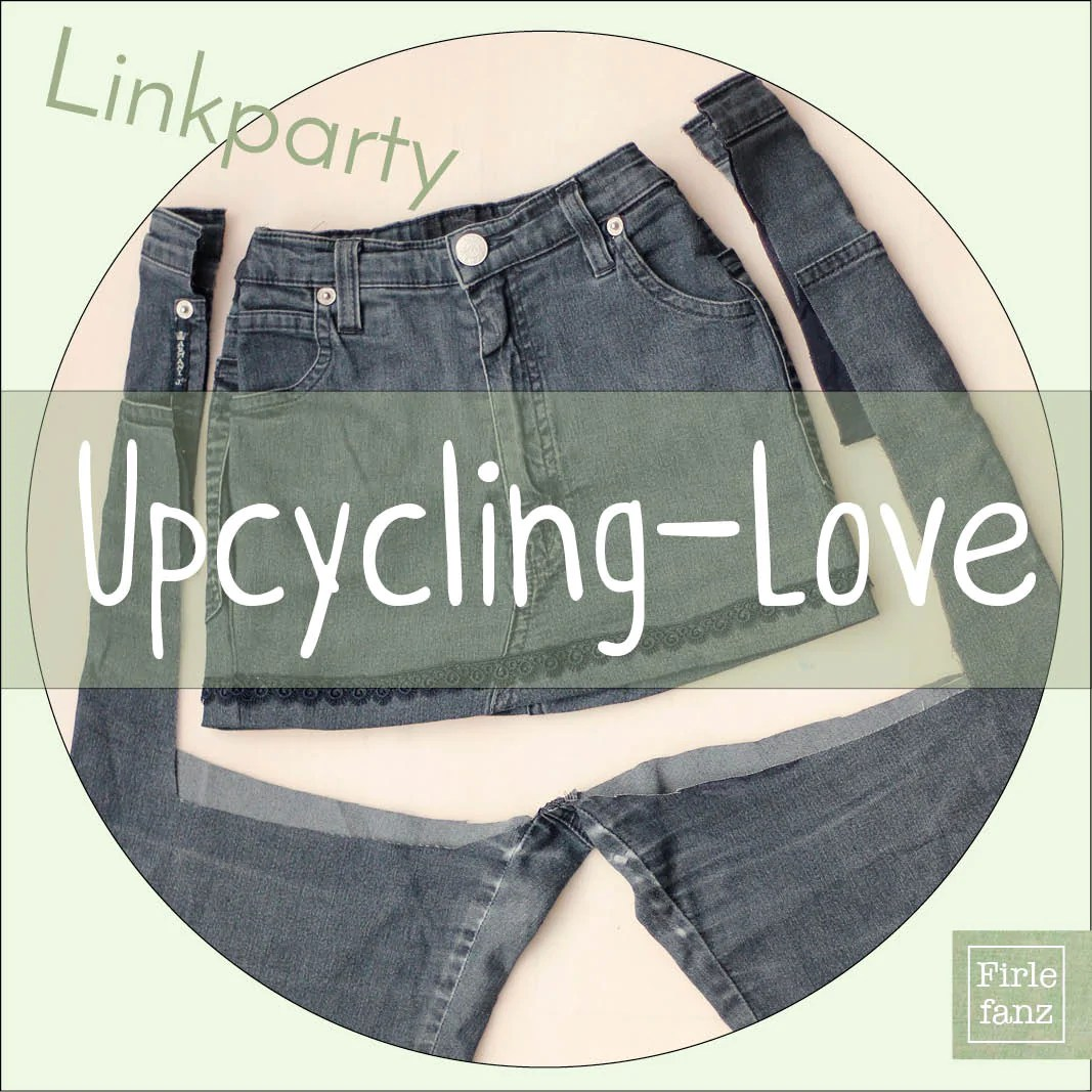 Upcycling Mode Selber Machen Neue Linkparty Upcycling Love Firlefanz Blog