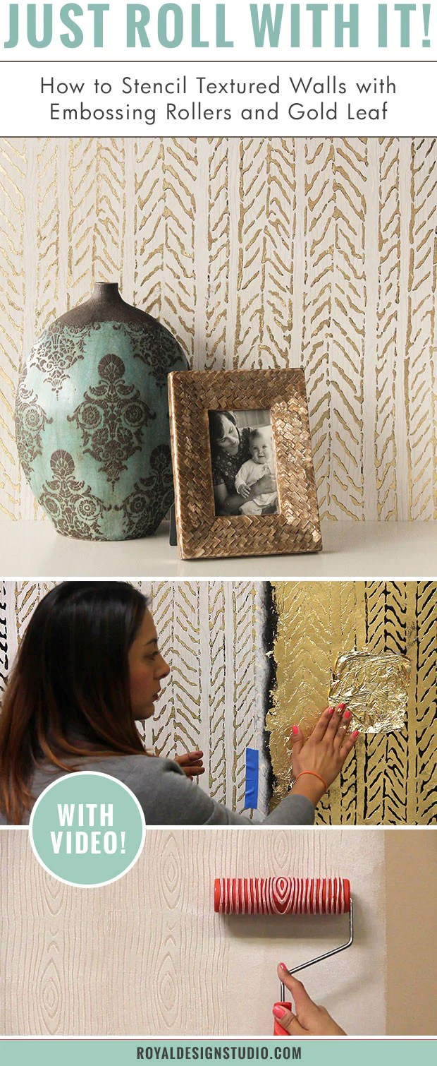 Texture Walls Design How To Stencil Textured Walls With Embossing Roller Gold Leaf
