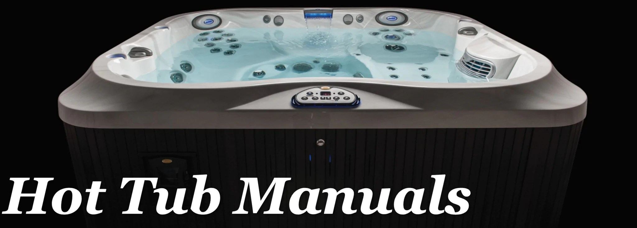 Jacuzzi Pool Manual Hot Tub Manuals User Guides Outdoor Living