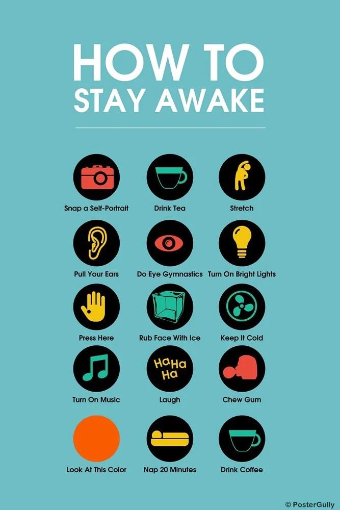 how to stay awake - Doritmercatodos - how to keep yourself awake