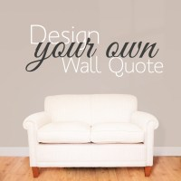 Design Your Own Wall Sticker Quote   Wallboss Wall ...