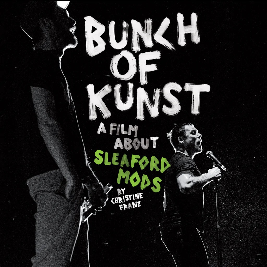 Kunst Poster Sleaford Mods Bunch Of Kunst Documentary Dvd Live At So36 Dvd Cd