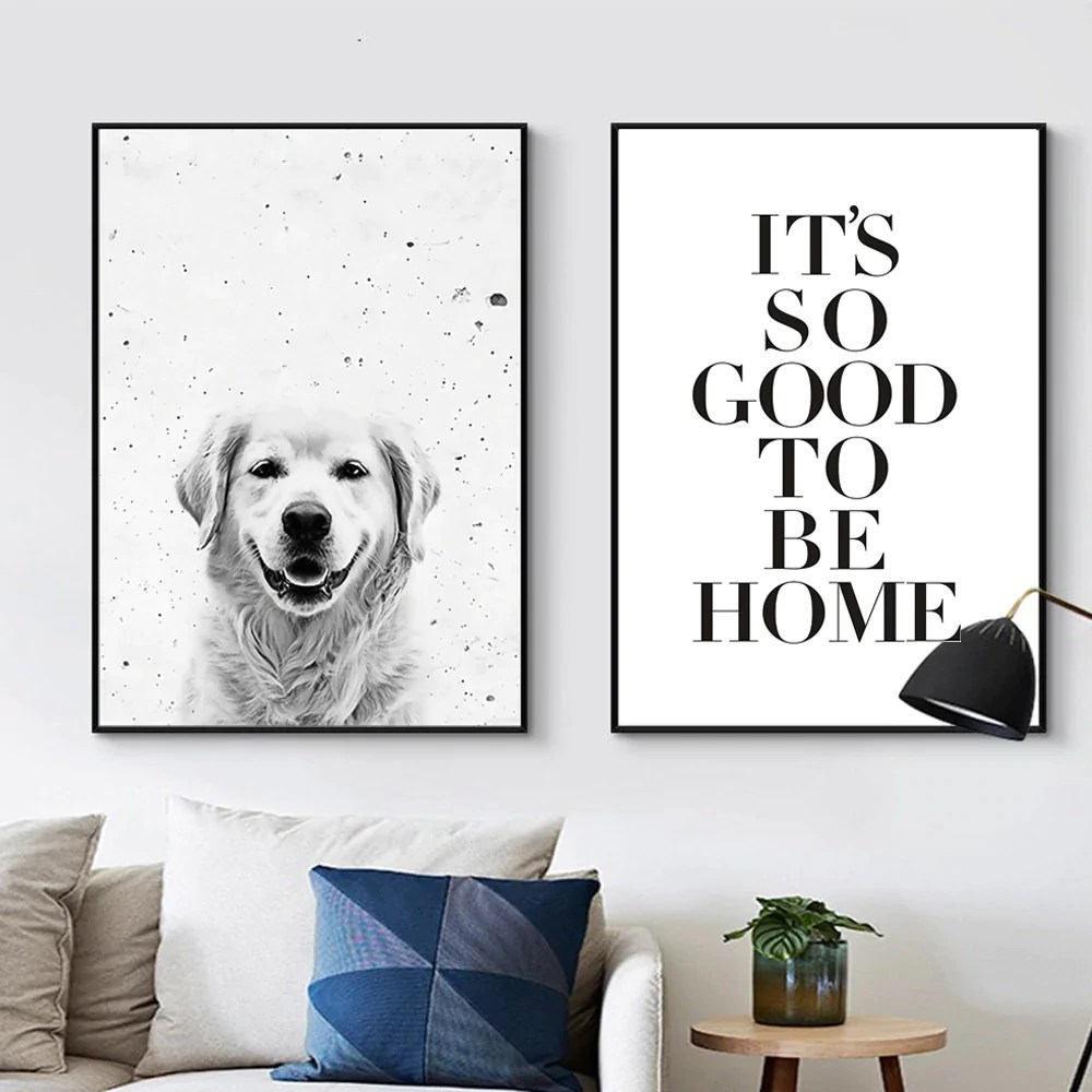 Wall Art Prints And Posters It Is So Good To Be Home Happy Dog Wall Art Nordic Canvas Posters Black White Modern Art Prints For Living Room Hallway Modern Home Decor