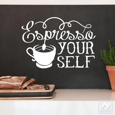Wallpaper On Bedroom Wall Quotes Espresso Your Self Vinyl Coffee Quote Saying Graphic Wall