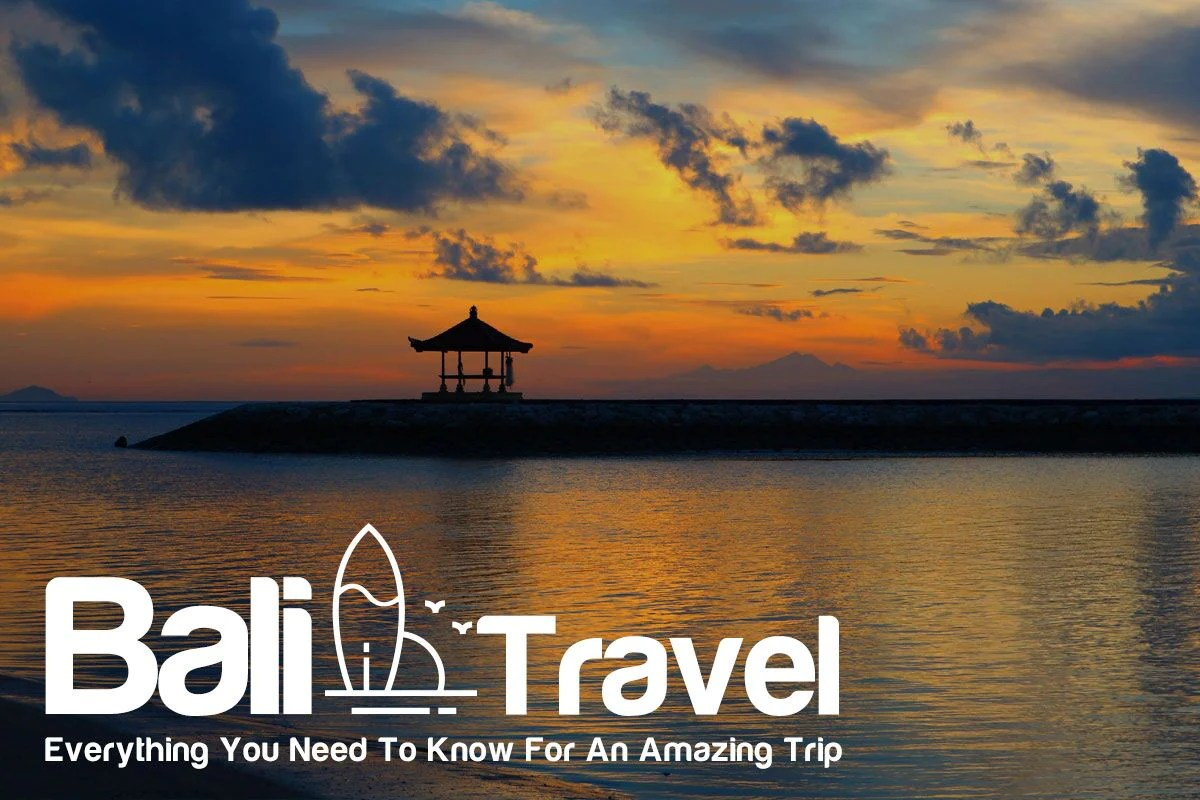 Trip Bali Bali Travel Everything You Need To Know For An Amazing Trip