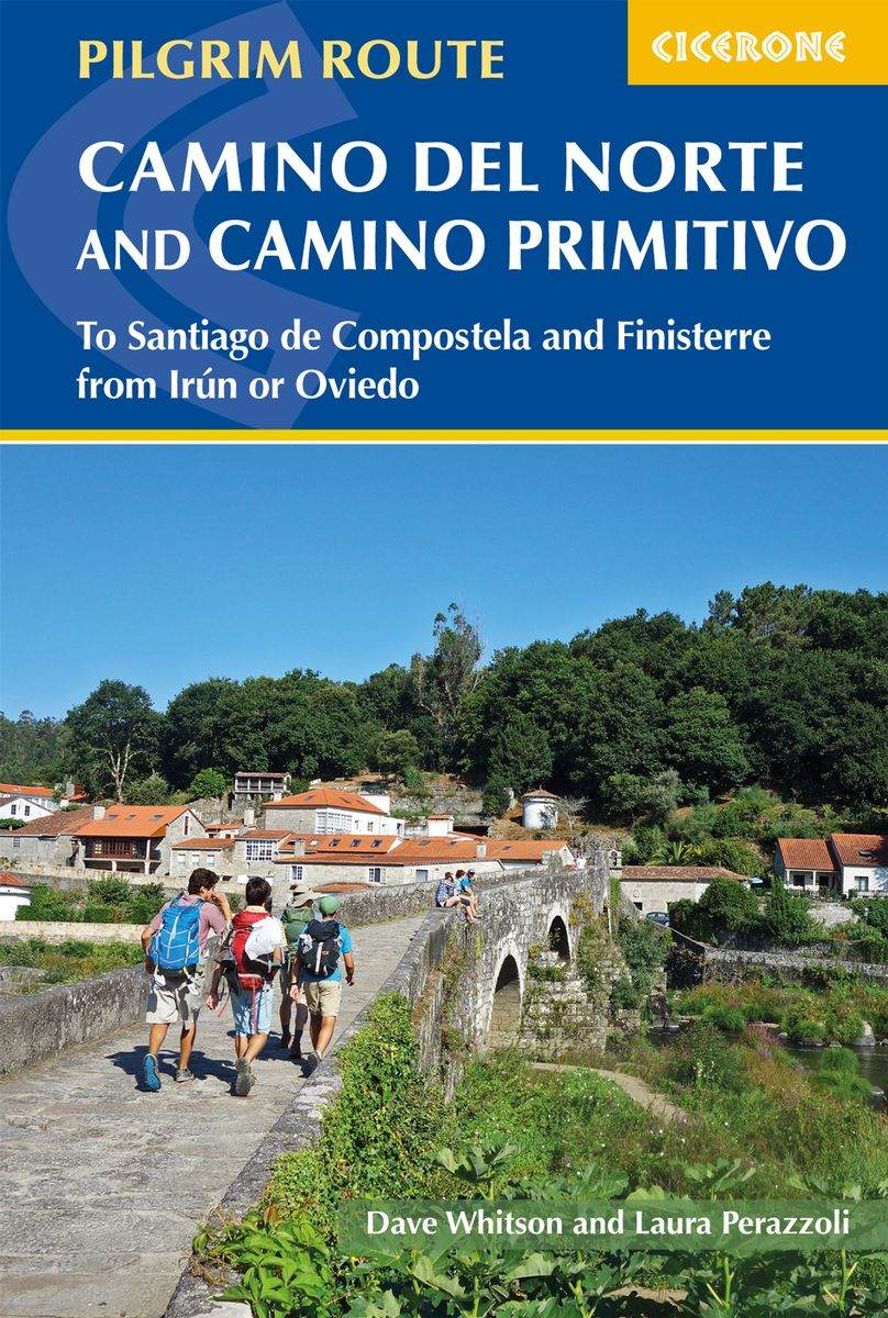 Camino Del Norte July 2017 Cicerone The Camino Del Norte And Camino Primitivo W Free