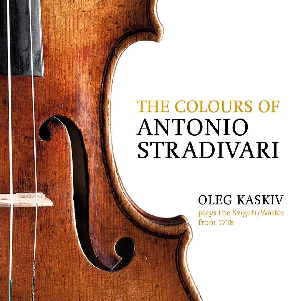 Stradivari Preis Claves Records 2018 The Colours Of Antonio Stradivari Oleg