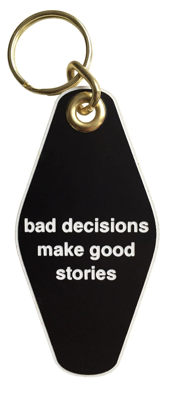 Bad Vintage Style Bad Decisions Make Good Stories Motel Style Keychain Well Done Goods By Cyberoptix