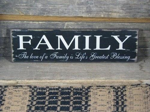 Rectangle Table Family - Life's Greatest Blessing Wood Sign – Primitive