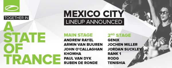 ASOTFESTMEX - Together In A State of Trance - Mexico City