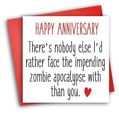 The Walking Dead Zombie Apocalypse With You Funny Anniversary Card