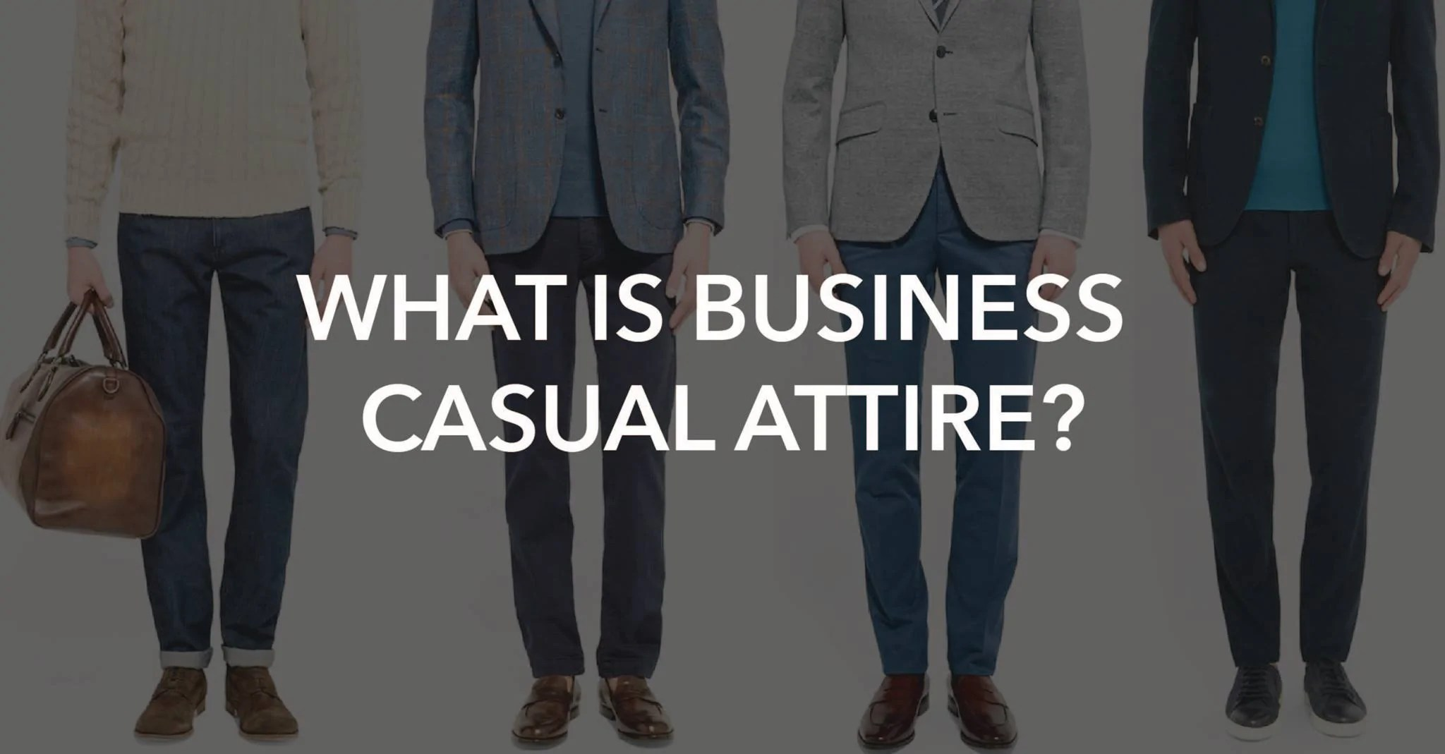Outfit Business Casual What Is Business Casual For Men 10 Quick Outfit Tips