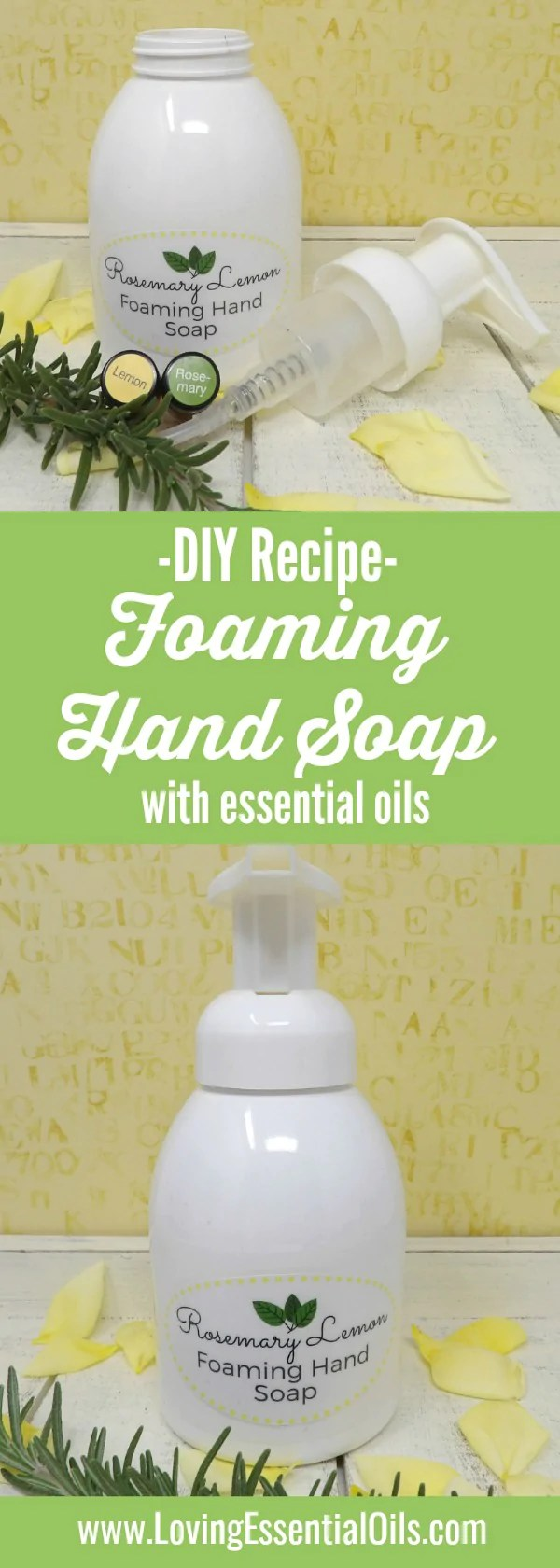 Diy Soap Essential Oils Diy Foaming Hand Soap With Essential Oils Rosemary Lemon